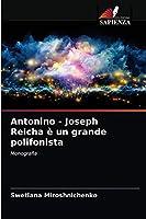 Antonino - Joseph Reicha è un grande polifonista