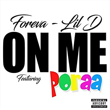 On Me (feat. Poraa)