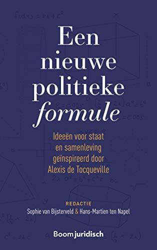 Een nieuwe politieke formule (Dutch Edition)
