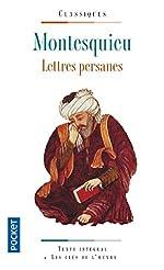 Les lettres persanes de Charles de MONTESQUIEU