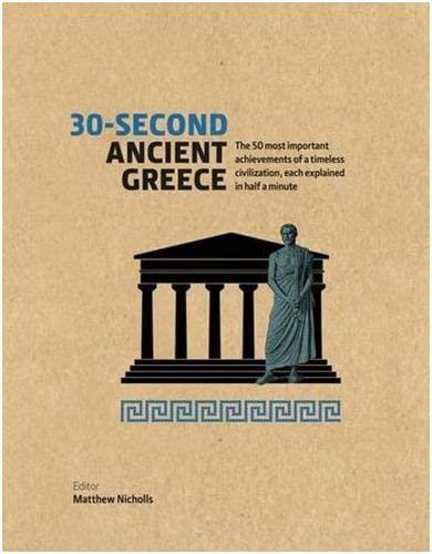 30 SECOND ANCIENT GREECE (HARDBACK) /ANGLAIS