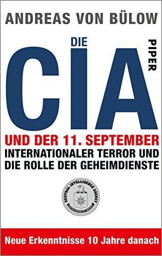 Die CIA und der 11.September: Internationaler Terror und die Rolle der Geheimdienste