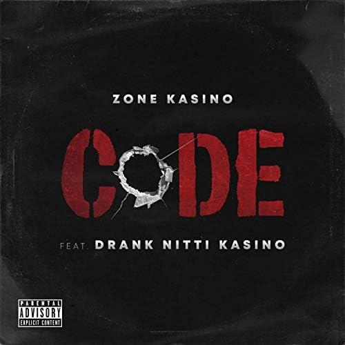 Zone Kasino feat. DrankNitti Kasino