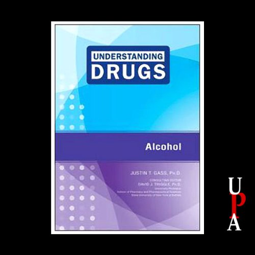 Understanding Drugs: Alcohol audiobook cover art