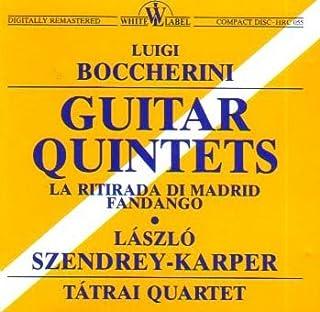 Boccherini: Guitar Quintets - La Ritirada di Madrid / Fandango
