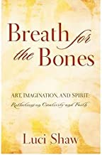 (Breath for the Bones) By Luci Shaw (Author) Paperback on (Sep , 2009)