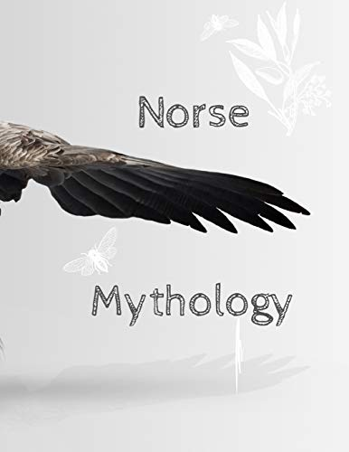 Norse Mythology: A Coloring Book For Adults with Several Myths Your Imagination, GreatQuality And Easy Drawing, 45 Pages, Perfect Design Matte Finish.