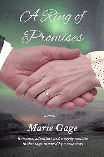 A Ring of Promises: 20th Century Romantic Adventure by [Marie Gage]
