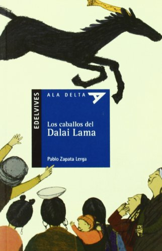Los caballos del Dalai Lama: 71 (Ala Delta - Serie azul)
