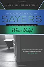 Dorothy L. Sayers A Lord Peter Wimsey Mystery Collection 3 Books Set, (Whose Body?, The Unpleasantness at the Bellona club...