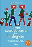 Petit guide de survie sur Instagram - Ou comment liker et être liké est devenu un sport de combat