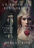 Pacchetto Un Trono per due Sorelle (Libri 3 et 4)