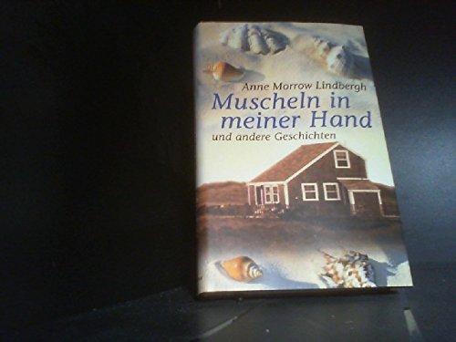 Muscheln in meiner Hand und andere Geschichten