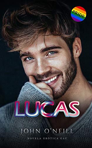 Lucas: Erótica gay
