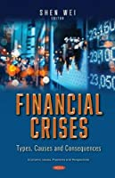 Financial Crises: Types, Causes and Consequences