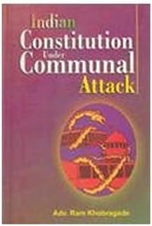 Indian Constitution Under Communal Attack