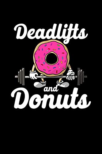 Deadlifts and Donuts: Composition Lined Notebook Journal for Men and Women