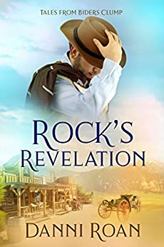Rock's Revelation: Tales from Biders Clump: Book Eleven by [Danni Roan, Erin Dameron-Hill, JB Edits]