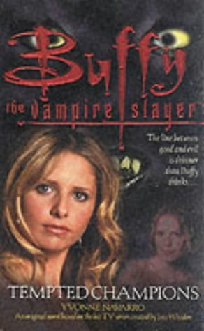 Tempted Champions (Buffy the Vampire Slayer) by Yvonne Navarro (2002-04-02)
