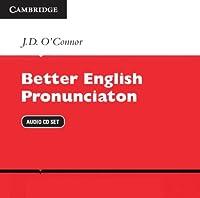 Better English Pronunciation Audio CDs.