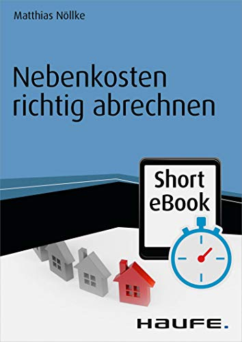 Nebenkosten richtig abrechnen (Haufe Fachbuch 16007)