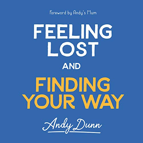 Feeling Lost and Finding Your Way audiobook cover art
