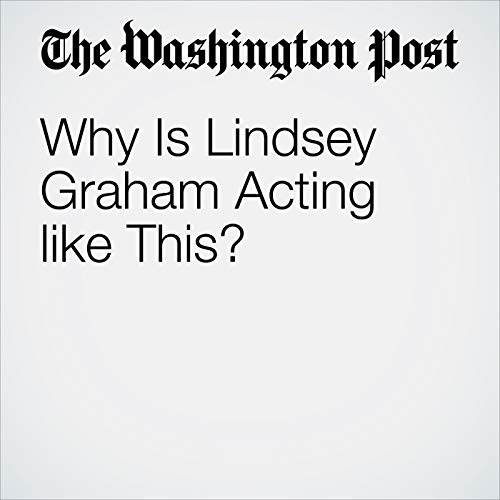 Why Is Lindsey Graham Acting like This? copertina