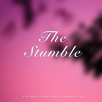 The Stumble