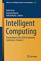 Intelligent Computing: Proceedings of the 2020 Computing Conference, Volume 1 (Advances in Intelligent Systems and Computing (1228))