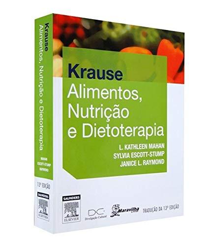 Livro Krause Alimentos, Nutrição E Dietoterapia