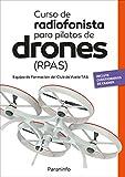 Curso de radiofonista para pilotos de drones (RPAS)