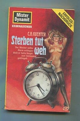 Sterben tut weh. Mister Dynamit ; 34 Pabel-Taschenbuch