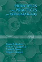 Principles and Practices of Winemaking 1st edition by Boulton, Roger B.; Singleton, Vernon L.; Bisson, Linda F.; K published by Springer Hardcover