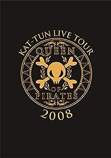 KAT-TUN LIVE TOUR 2008 QUEEN OF PIRATES [DVD]