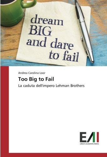 Too Big to Fail: La caduta dell'impero Lehman Brothers