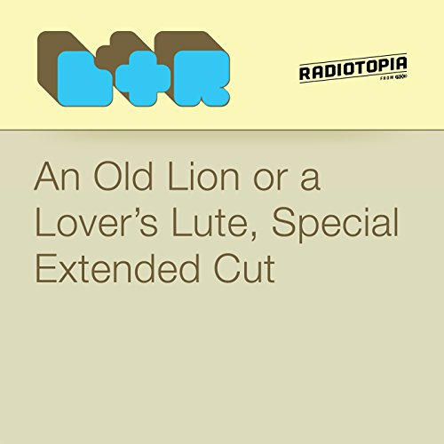 An Old Lion or a Lover's Lute, Special Extended Cut cover art