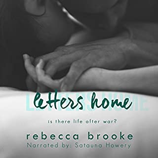 Letters Home                   By:                                                                                                                                 Rebecca Brooke                               Narrated by:                                                                                                                                 Satauna Howery                      Length: 9 hrs and 8 mins     2 ratings     Overall 3.0
