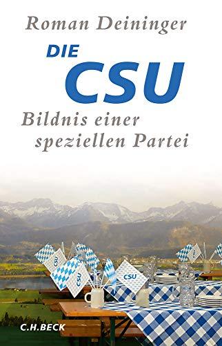 Die CSU: Bildnis einer speziellen Partei