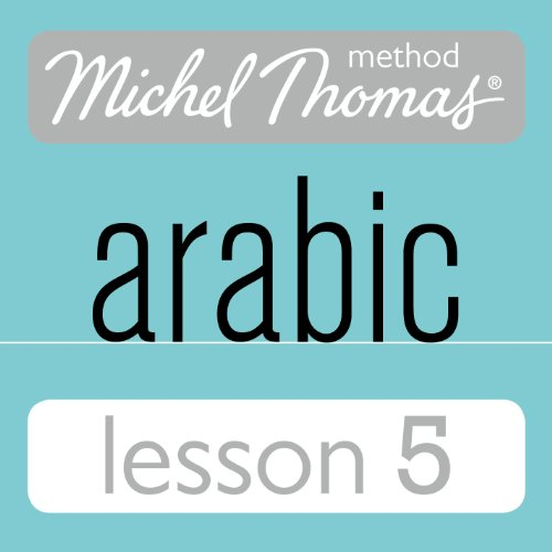 Michel Thomas Beginner Arabic, Lesson 5 Titelbild