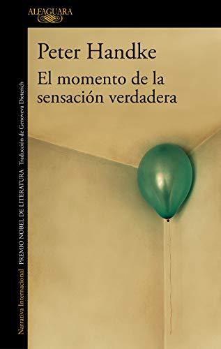 El momento de la sensacin verdadera (Literaturas)