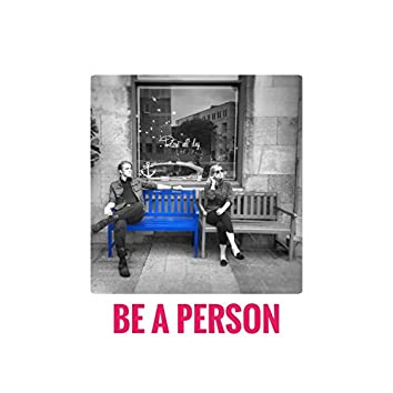 Be a Person