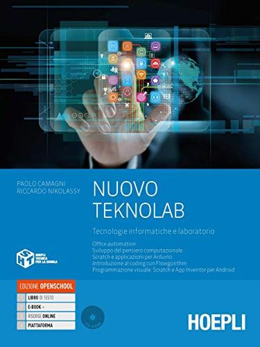 Nuovo Teknolab. Tecnologie informatiche e laboratorio. Per le Scuole superiori. Con e-book. Con espansione online