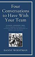 Four Conversations to Have With Your Team