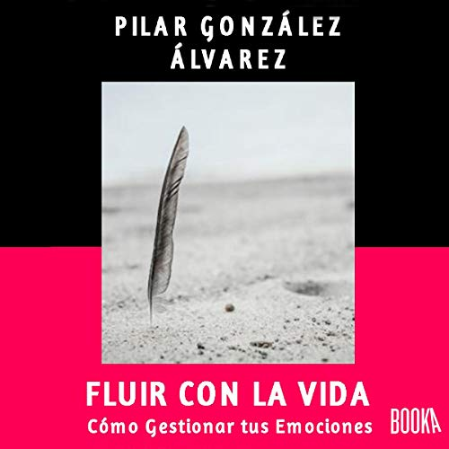 Fluir con la Vida [Flow with Life] audiobook cover art