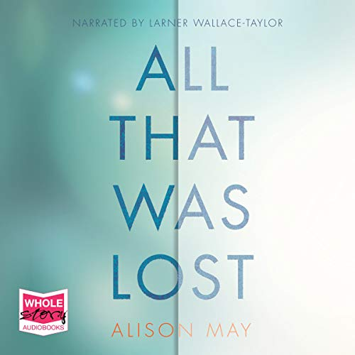 All That Was Lost audiobook cover art