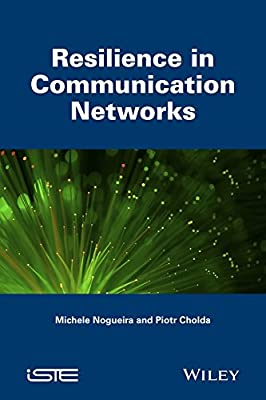 Resilience in Communication Networks