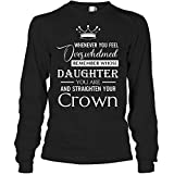Photo de MCTEL Whenever You Feel Overwhelmed Remember Whose Daughter You are and Straighten Your Crown Long Sleeve Shirt