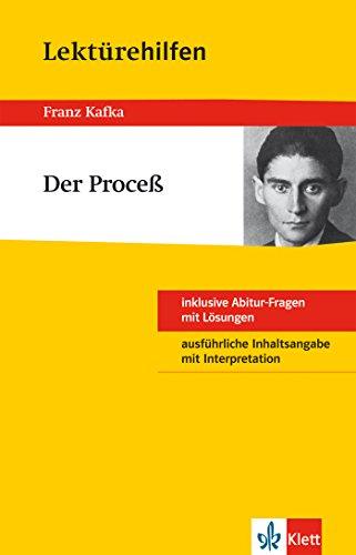 Klett Lektürehilfen - Franz Kafka, Der Proceß: Interpretationshilfe für Oberstufe und Abitur