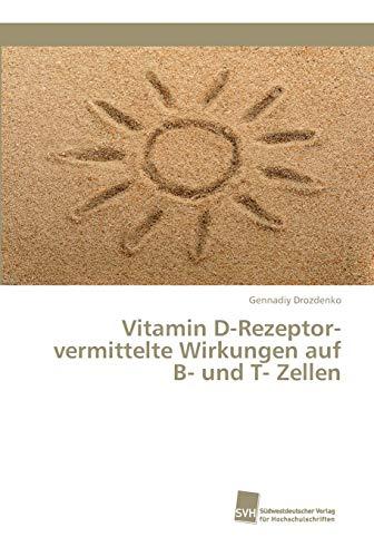 Vitamin D-Rezeptor-vermittelte Wirkungen auf B- und T- Zellen