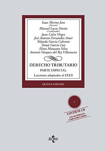 Derecho tributario: Parte especial. Lecciones adaptadas al EEES (Derecho - Biblioteca Universitaria De Editorial Tecnos)